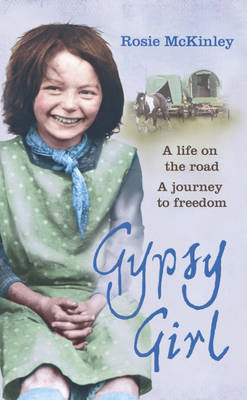 Gypsy Girl: A Life on the Road. A Journey to Freedom (BOK)