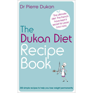 Dukan Diet Recipe Book (BOK)