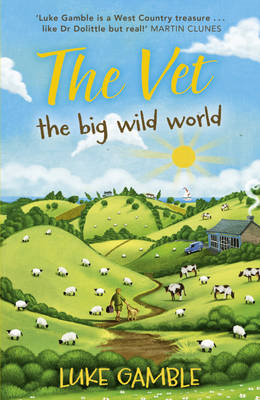 The Vet: The Big Wild World (BOK)