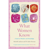 What Women Know (BOK)