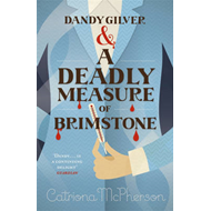 Dandy Gilver and a Deadly Measure of Brimstone (BOK)