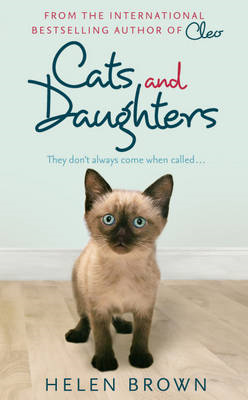 Cats and Daughters: They Don't Always Come When Called (BOK)