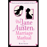 The Jane Austen Marriage Manual (BOK)