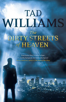 The Dirty Streets of Heaven (BOK)