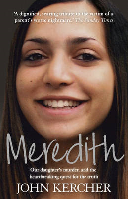 Meredith: Our Daughter's Murder and the Heartbreaking Quest for the Truth (BOK)