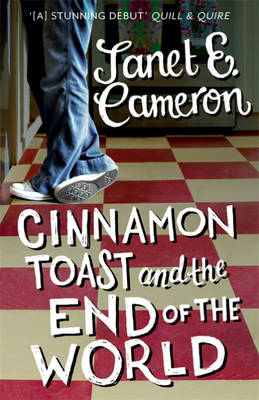 Cinnamon Toast and the End of the World (BOK)