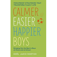 Calmer, Easier, Happier Boys (BOK)