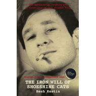 The Iron Will of Shoeshine Cats (BOK)
