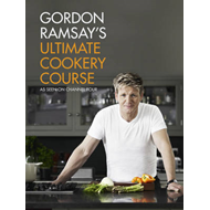Gordon Ramsay's Ultimate Cookery Course (BOK)