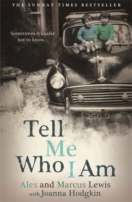 Tell Me Who I am: Sometimes it's Safer Not to Know (BOK)