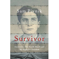 Survivor: Auschwitz, the Death March and My Fight for Freedom (BOK)