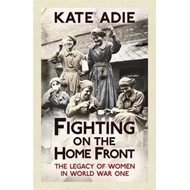 Fighting on the Home Front (BOK)