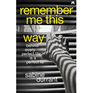 Remember Me This Way (BOK)