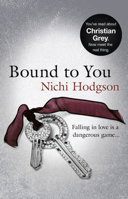 Bound to You: Falling in Love is a Dangerous Game... (BOK)