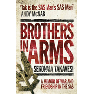Brothers in Arms: A Memoir of War and Friendship in the SAS (BOK)