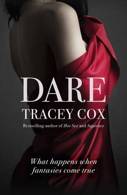 Dare: What Happens When Fantasies Come True (BOK)