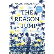 Reason I Jump: one boy's voice from the silence of autism (BOK)