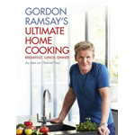Gordon Ramsay's Ultimate Home Cooking (BOK)