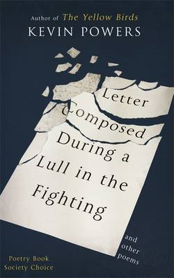 Letter Composed During a Lull in the Fighting (BOK)