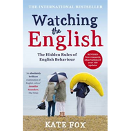 Watching the English: The International Bestseller Revised a (BOK)