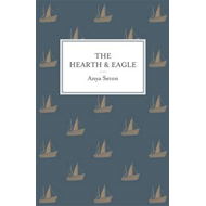 The Hearth and the Eagle (BOK)