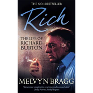 Rich: the Life of Richard Burton (BOK)