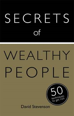 Secrets of Wealthy People: 50 Techniques to Get Rich (BOK)