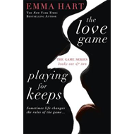 Love Game & Playing for Keeps (The Game 1 & 2 bind-up) (BOK)