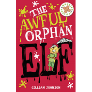 The Awful Orphan Elf (BOK)