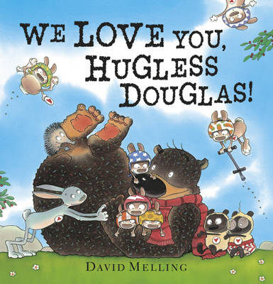 We Love You, Hugless Douglas (BOK)