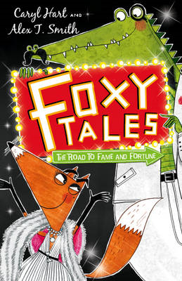 Foxy Tales: The Road to Fame and Fortune (BOK)