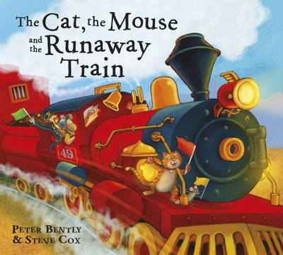 Cat and the Mouse and the Runaway Train (BOK)