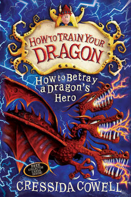 How to Train Your Dragon: How to Betray a Dragon's Hero (BOK)