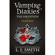 Vampire Diaries: The Salvation: Unmasked (BOK)