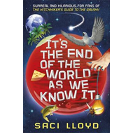 It's the End of the World as We Know it (BOK)