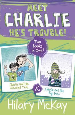 Charlie and the Haunted Tent & Charlie and the Big Snow (BOK)