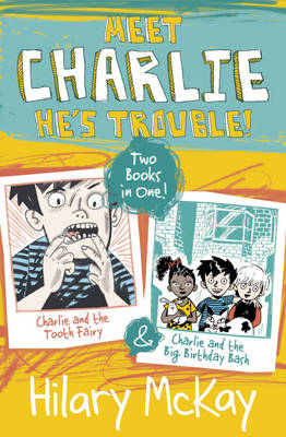 Charlie and the Tooth Fairy and Charlie and the Big Birthday (BOK)
