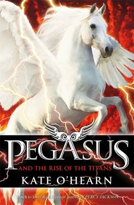 Pegasus and the Rise of the Titans (BOK)