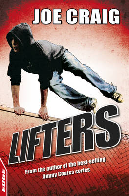 EDGE: A Rivets Short Story: Lifters (BOK)