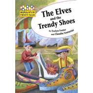 Elves and the Trendy Shoes (BOK)