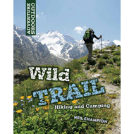 Wild Trail: Hiking and Camping (BOK)