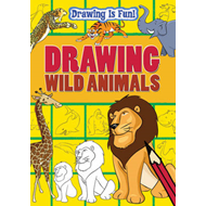 Drawing is Fun: Drawing Wild Animals (BOK)