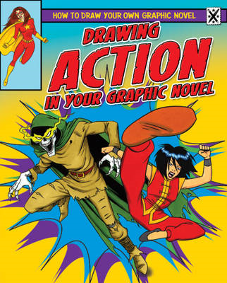 Drawing Action in Your Graphic Novel (BOK)