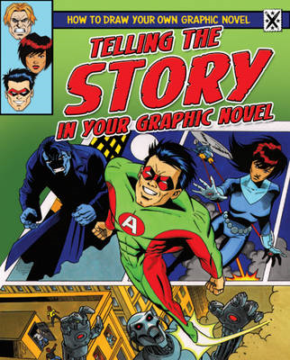 Telling the Story in Your Graphic Novel (BOK)