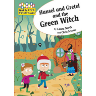 Hansel and Gretel and the Green Witch (BOK)