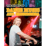 Story of Dance Music and Electronica (BOK)