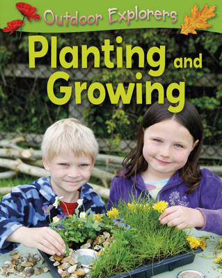 Planting and Growing (BOK)