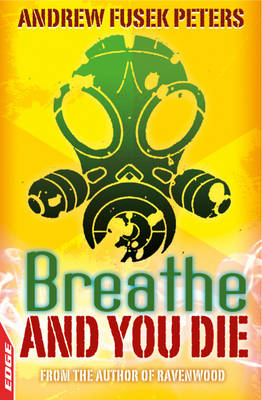 Breathe and You Die! (BOK)