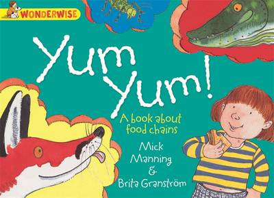 Yum Yum: A Book About Food Chains (BOK)