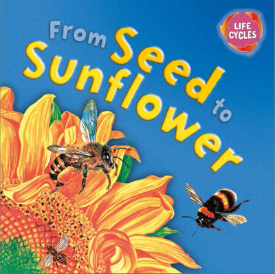From Seed to Sunflower (BOK)